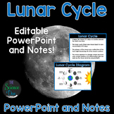 Lunar Cycle and Moon Phases - PowerPoint and Notes