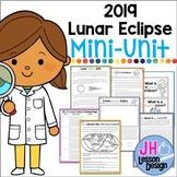 Lunar Eclipse 2019 Mini-Unit