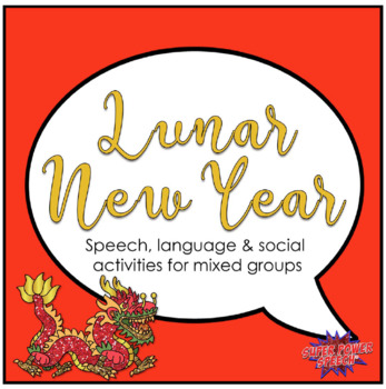 Lunar New Year Activities for Speech Therapy by Super Power Speech