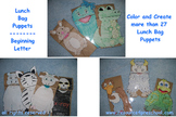 Lunch Bag Puppets -1 for each letter of the Alphabet +(29 puppets)- Pre-K Kinder