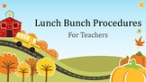 Lunch Bunch Procedures for Teachers
