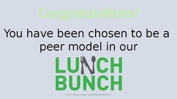 Lunch Bunch Training for Peer Models; Peer Buddies