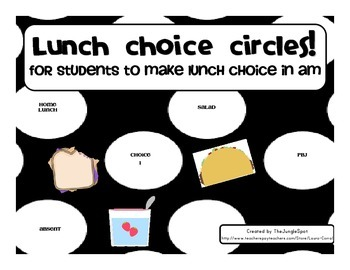 Lunch Choice Circles for Students to make lunch choice in am