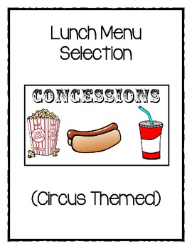 Lunch Choice (Circus Themed)
