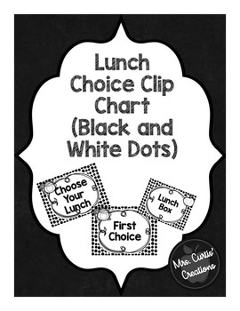 Lunch Choice Clip Chart (Black and White)