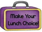 Lunch Choice Display