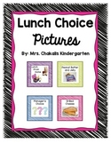 Lunch Choice Pictures and Forms
