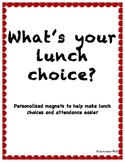Lunch Choice/Attendance Magnets