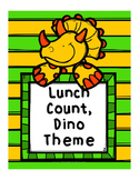 Lunch Count, Dinosaur Theme - This also works as a math game if your choose