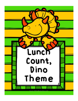 Lunch Count, Dinosaur Theme - This also works as a math ga
