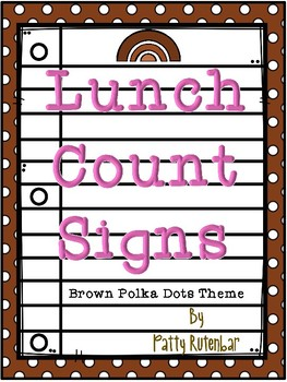 Lunch Count Signs - Brown and Pink Colored
