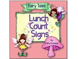 Lunch Count Signs Fairy Tale Theme
