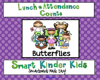 Lunch Count and Attendance for Smartboard - Butterflies