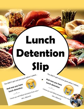 Lunch Detention Slip (Editable)