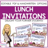 Lunch Invitations for Former Students