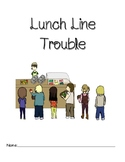 Lunch Line Trouble- {Fully Editable}