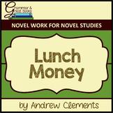 Lunch Money: Novel Work for Grammar Gurus