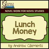 Lunch Money: Novel Work for Grammar Gurus