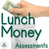 Lunch Money Assessment Packet