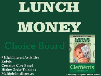 Lunch Money Choice Board Novel Study Activities Menu Book Project with Rubric
