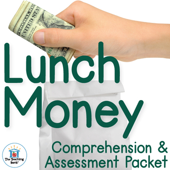 Lunch Money Comprehension and Assessment Bundle