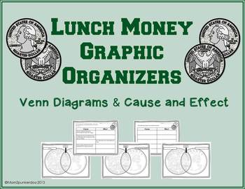 Lunch Money Graphic Organizers Cause and Effect and Venn Diagrams