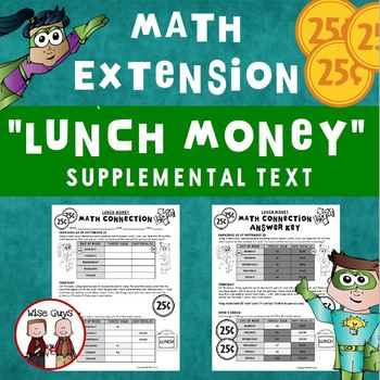 Lunch Money Math Extension Activity Journeys Supplemental Resource
