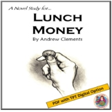 Lunch Money, by Andrew Clements: A Novel Study