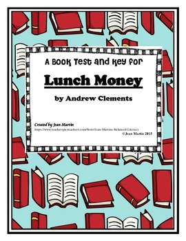 Lunch Money by Andrew Clements: Book Test and Answer Key