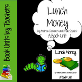 Lunch Money by Andrew Clements and Brian Selznick Book Unit