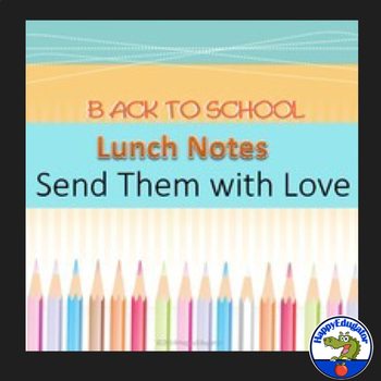 Back to School Lunch Notes