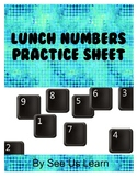 Lunch Number Practice Sheets