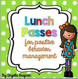 Lunch Passes: Reward for Positive Behavior Management