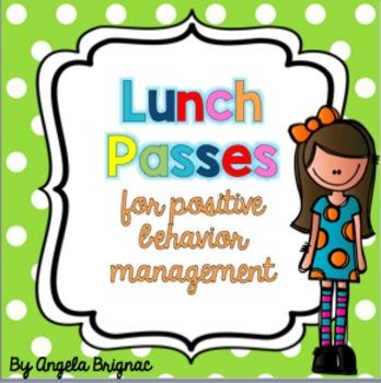 Lunch Passes: Reward for Positive Behavior Management