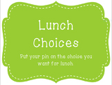 Lunch Signs / Lunch Choice Chart