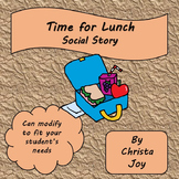 Lunch Time : A Social Story