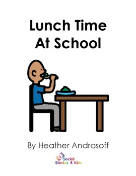 Lunch Time At School