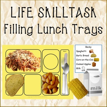 LIFE SKILL Filling Lunch Trays