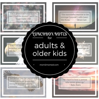 Lunch box notes for adults and older kids, printable, 24 inspirational quotes