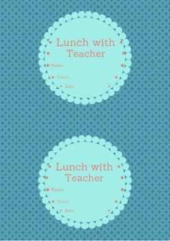Lunch with Teacher Passes