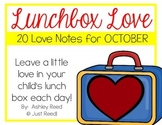 October Lunch Box Love Notes