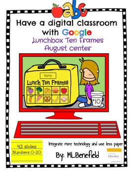Lunchbox Ten Frames - August Center (in Google: Digital and Interactive)