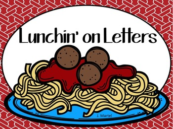 Lunchin' on Letters (a letter identification activity)