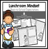 Lunchroom Mindset Reader: Back-to-School Expectations