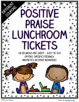 Lunchroom Positive Praise Tickets for Expected Behavior