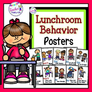 Lunchroom Rules & Behavior Posters