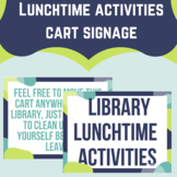 Lunchtime Activities Signage for Libraries
