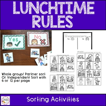 Lunchtime & Lunchroom Rules {Sorting, Emergent Reader & More}