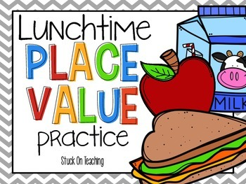 Lunchtime Place Value Practice (A Write the Room Activity)