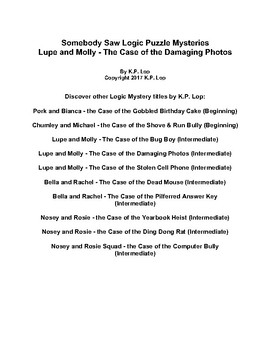 Somebody Saw Logic Puzzles, Lupe & Molly - The Case of the Damaging Photos